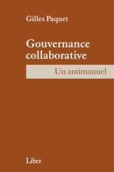 Gouvernance collaborative: un antimanuel